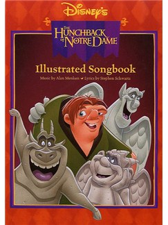 The Hunchback Of Notre Dame: Illustrated Songbook Books | Piano and Voice, with Guitar chord symbols