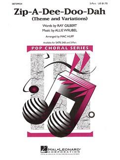 Allie Wrubel: Zip-A-Dee-Doo-Dah (SA) Books | Soprano, Alto, and Piano