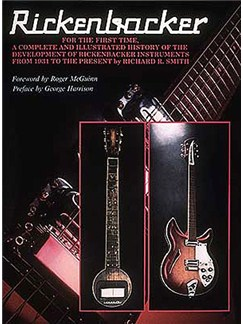Rickenbacker: Complete And Illustrated History Books | Guitar