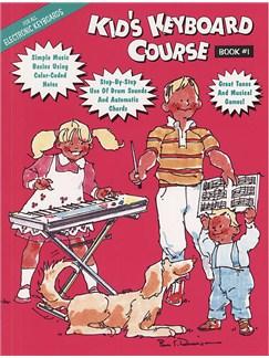 Kid's Keyboard Course Book #1 Books   Keyboard
