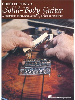 Constructing A Solid Body Guitar Books |