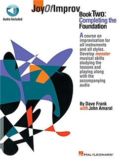 Joy Of Improv: Book Two - Completing The Foundation (Book/Online Audio) Books and Digital Audio | All Instruments