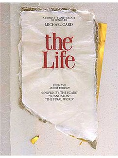 Michael Card: The Life Books | Piano and Voice, with Guitar chord symbols