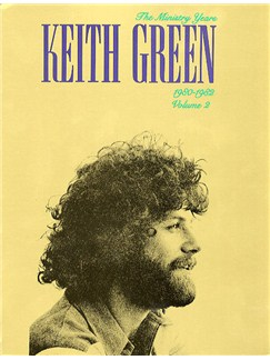 Keith Green: The Ministry Years 1980-1982 Volume Two Books | Piano and Voice, with Guitar chord symbols