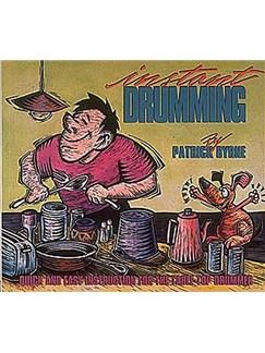 Patrick Byrne: Instant Drumming Books | Drums