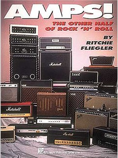 Amps! The Other Half Of Rock 'N' Roll Books | Guitar