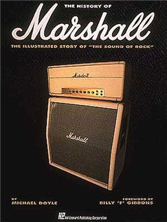 The History Of Marshall: The Illustrated Story Of 'The Sound Of Rock' Books |