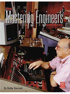 The Mastering Engineer's Handbook Books |