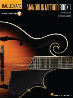 Rich DelGrosso: Hal Leonard Mandolin Method (Book/Online Audio) Books and Digital Audio | Mandolin