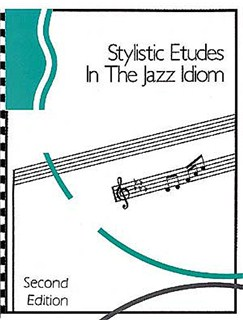 Stylistic Etudes In The Jazz Idiom For All Instruments Second Edition Books | All Instruments