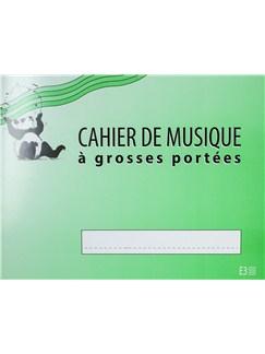 Cahier De Musique À 4 Grosses Portées  | All Instruments
