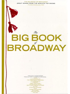 The Big Book Of Broadway Books | Piano and Voice, with Guitar chord symbols