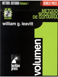 William G. Leavitt: Metodo Moderno De Guitarra - Volumen 1 (Libro/CD) CD y Libro | Guitarra (Símbolos de los Acordes)