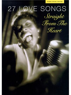 27 Love Songs: Straight From The Heart Books | Piano and Voice, with Guitar chord boxes