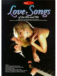 Love Songs Of The 80s And 90s (Easy Piano) Books | Piano