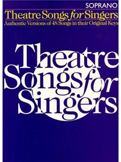 Theatre Songs For Singers: Soprano Books | Soprano, Piano