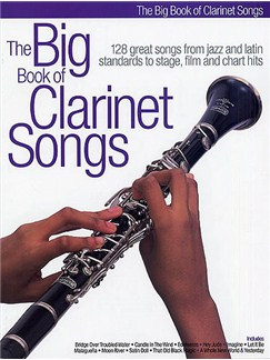 The Big Book Of Clarinet Songs Books | Clarinet