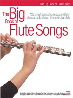 The Big Book Of Flute Songs Books | Flute