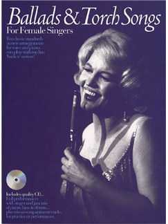 Ballads And Torch Songs For Female Singers Books and CDs | Piano, Voice, Guitar