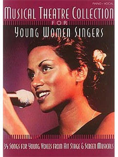 Musical Theatre Collection For Young Women Singers Books | Piano, Vocal & Guitar (with Chord Boxes)