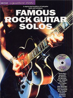 Guitar Signature Licks: Famous Rock Guitar Solos CD et Livre | Tablature Guitare