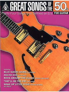 Great Songs Of The 50s For Guitar: Guitar Recorded Versions Books | Guitar Tab, Melody Line, Lyrics & Chords (with Chord Symbols)