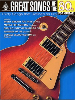 Great Songs Of The 80s For Guitar: Guitar Recorded Versions Books | Guitar Tab