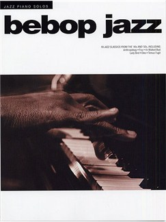 Jazz Piano Solos: Bebop Jazz Books | Piano