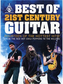 Best Of 21st Century Guitar: Guitar Recorded Versions Books | Guitar Tab