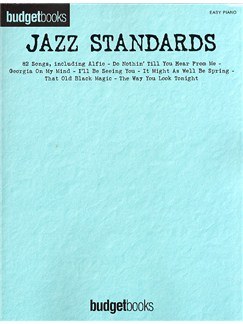 Budgetbooks: Jazz Standards (Easy Piano) Books | Piano, Vocal & Guitar (with Chord Symbols)
