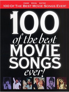 100 Of The Best Movie Songs Ever! Books   Piano, Vocal & Guitar
