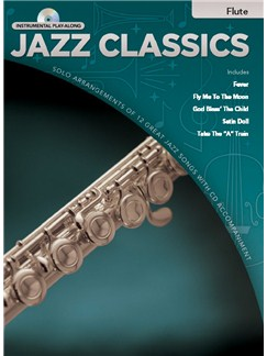 Jazz Classics Instrumental Play-Along: Flute (Book/CD) Books and CDs | Flute