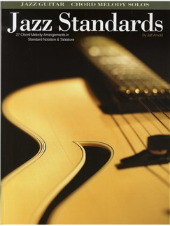 Jeff Arnold: Jazz Standards (Guitar) Books | Guitar