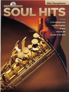 Instrumental Play-Along: Soul Hits (Alto Saxophone) Books and CDs | Alto Saxophone