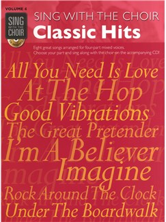 Sing With The Choir Volume 4: Classic Hits Books and CDs | SATB