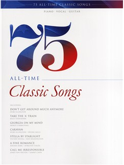 75 All-Time Classic Songs Books | Piano, Vocal & Guitar