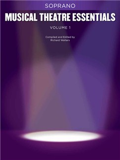 Musical Theatre Essentials: Soprano - Volume 1 (Book Only) Books | Soprano, Piano Accompaniment