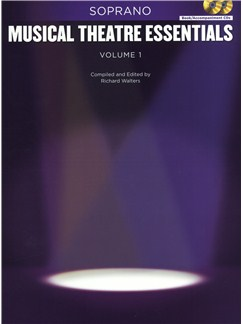 Musical Theatre Essentials: Soprano - Volume 1 (Book/2CDs) Books and CDs | Soprano, Piano Accompaniment