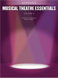Musical Theatre Essentials: Soprano - Volume 2 (Book Only) Books | Soprano, Piano Accompaniment