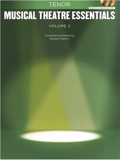 Musical Theatre Essentials: Tenor - Volume 2 (Book/2CDs) Books and CDs | Tenor, Piano Accompaniment