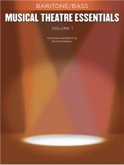 Musical Theatre Essentials: Baritone/Bass - Volume 1 (Book Only) Books | Baritone Voice, Bass Voice, Piano Accompaniment
