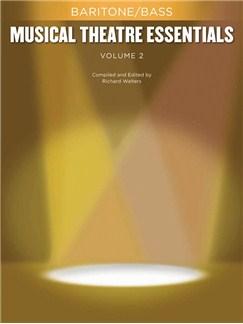 Musical Theatre Essentials: Baritone/Bass - Volume 2 (Book Only) Books | Baritone Voice, Bass Voice, Piano Accompaniment