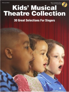 Kids' Musical Theatre Collection Books and CDs | Voice, Piano Accompaniment