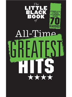 The Little Black Songbook: All-Time Greatest Hits Books | Lyrics & Chords