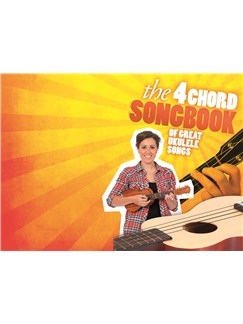 The 4 Chord Songbook Of Great Ukulele Songs Books | Ukulele