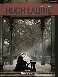 Hugh Laurie: Didn't It Rain Books | Piano, Vocal & Guitar