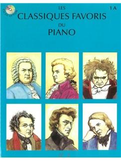 Les Classiques Favoris Du Piano - Volume 1A Books   Piano