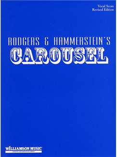 Rodgers And Hammerstein: Carousel (Vocal Score) Books | Voice, Piano