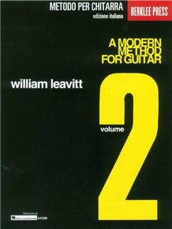 William Leavitt: Berklee Basic Guitar - Metodo Per Chitarra (Edizione Italiana): Volume 2 Books | Guitar