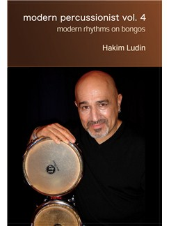 Hakim Ludin: Modern Percussionist Vol. 4 - Modern Rhythms On Bongos DVDs / Videos | Percussion
